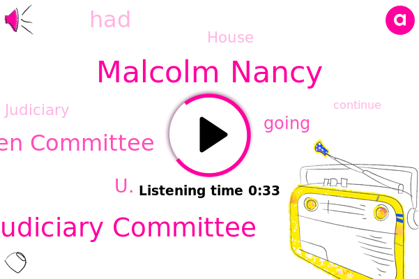House Judiciary Committee,Malcolm Nancy,House Judiciary Kitchen Committee,U.