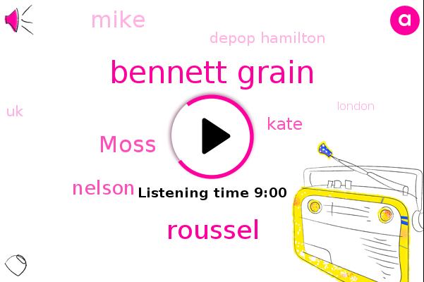 Bennett Grain,Roussel,UK,Moss,Nelson,Kate,London,China,Mike,Depop Hamilton