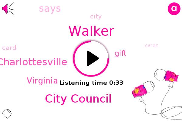 Charlottesville,Walker,Virginia,City Council