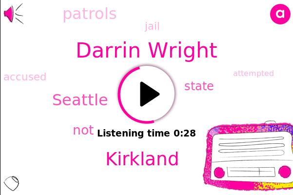 Kirkland,Darrin Wright,Seattle