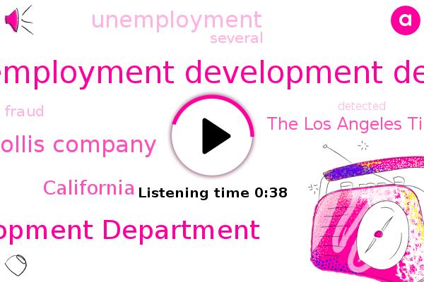 The Los Angeles Times,U. S. The Employment Development Departments,California,Unemployment Development Department,Hollis Company