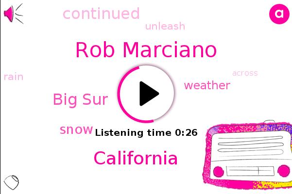 Rob Marciano,California,ABC,Big Sur