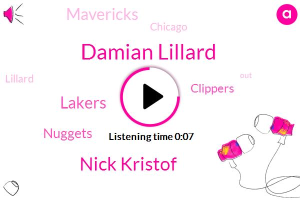 Damian Lillard,Nick Kristof,Lakers,Clippers,Nuggets,Mavericks,Chicago
