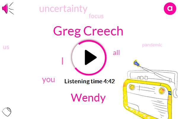 Greg Creech,Wendy