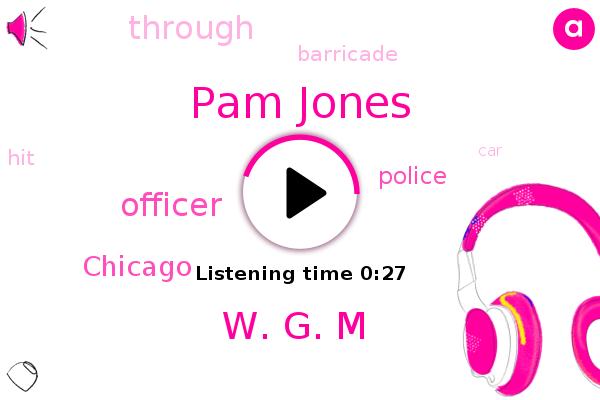 Officer,Chicago,Pam Jones,W. G. M