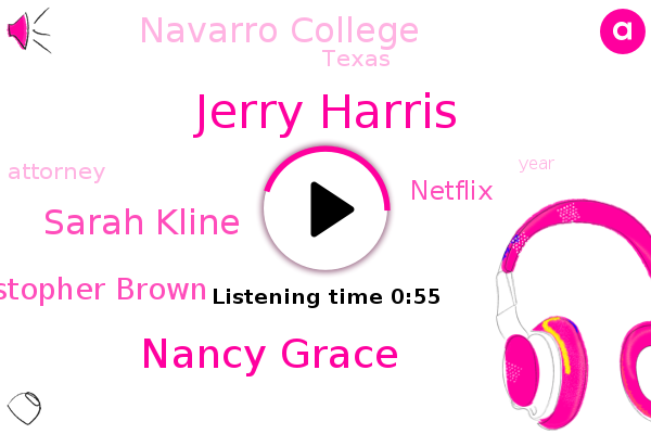 Jerry Harris,Nancy Grace,Navarro College,Sarah Kline,Netflix,Texas,Christopher Brown,Attorney