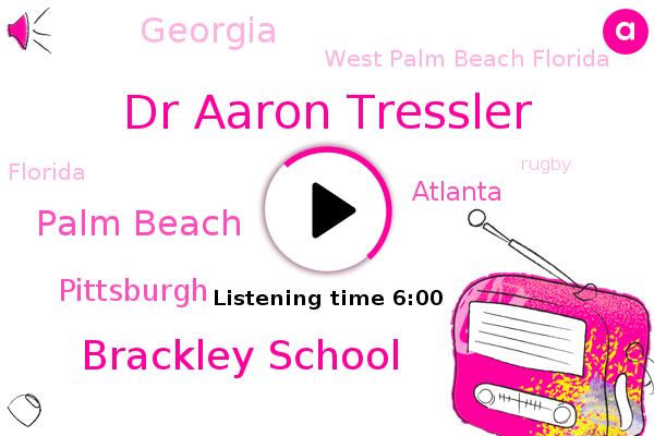 Rugby,Pittsburgh,Dr Aaron Tressler,Atlanta,Brackley School,Georgia,West Palm Beach Florida,Palm Beach,Florida,Softball,Football