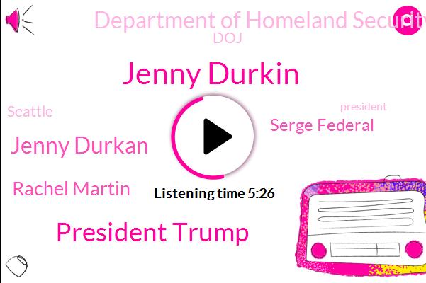 Seattle,President Trump,Jenny Durkin,Serge Federal,Jenny Durkan,Chicago,Rachel Martin,Albuquerque,Attorney,United States,Department Of Homeland Security,Portland,Kansas City,FOX,DOJ