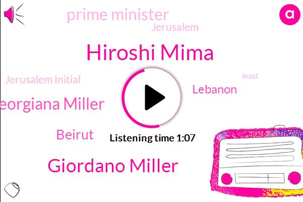 Lebanon,Hiroshi Mima,Giordano Miller,Jerusalem Initial,Georgiana Miller,Beirut,ABC,Prime Minister,Jerusalem