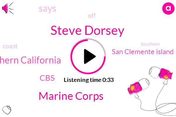 Southern California,Steve Dorsey,San Clemente Island,Marine Corps,CBS