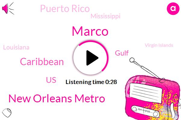 Puerto Rico,Virgin Islands,New Orleans Metro,Marco,Caribbean,Mississippi,United States,Louisiana,Gulf