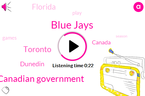 Blue Jays,Canadian Government,Dunedin,Canada,Toronto,Florida