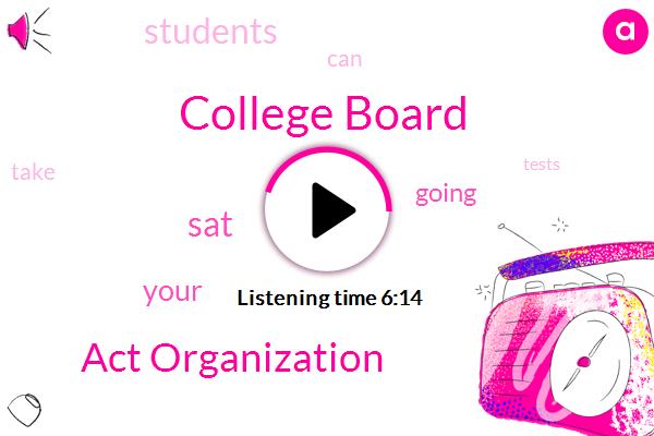 College Board,Act Organization
