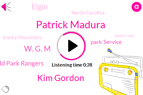 Smoky Mountains,Wild Park Rangers,Patrick Madura,Kim Gordon,Park Service,Elgin,North Carolina,Hazel Creek,W. G. M