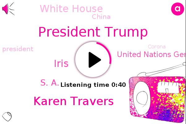 President Trump,United Nations General Assembly,China,Karen Travers,Corona,Abc News,White House,Iris,Bahrain,Israel,S. A.