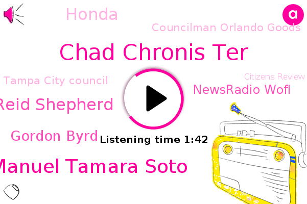Honda,Chad Chronis Ter,Jesus Manuel Tamara Soto,Hillsborough County,Councilman Orlando Goods,Tampa City Council,Gulf Port,Penelas Trail,Reid Shepherd,Mexico,Orlando,GOA,Citizens Review Board,Gordon Byrd,Newsradio Wofl,W L. A. The American Foundation