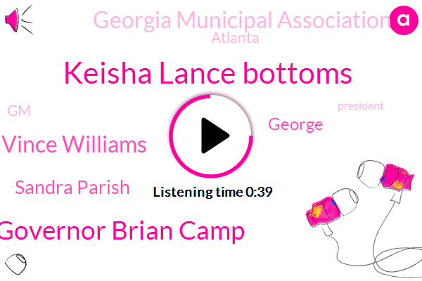 Atlanta,Keisha Lance Bottoms,Governor Brian Camp,Georgia Municipal Association,Vince Williams,Sandra Parish,GM,George,President Trump