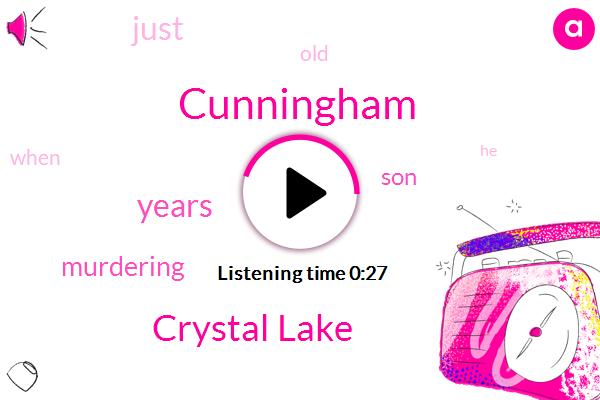 Crystal Lake,Cunningham