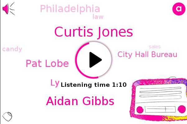 Curtis Jones,Aidan Gibbs,City Hall Bureau,Pat Lobe,LY,Philadelphia