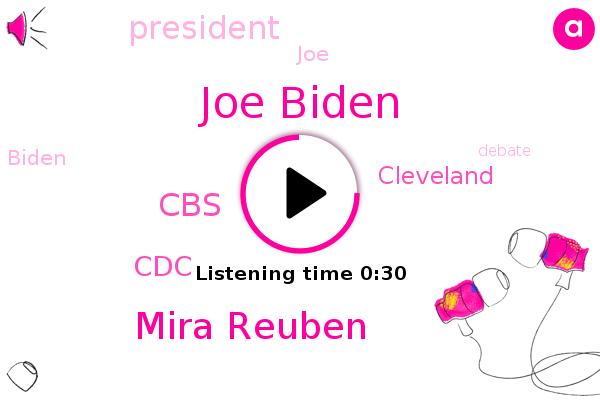 Joe Biden,Mira Reuben,CBS,CDC,Cleveland,President Trump