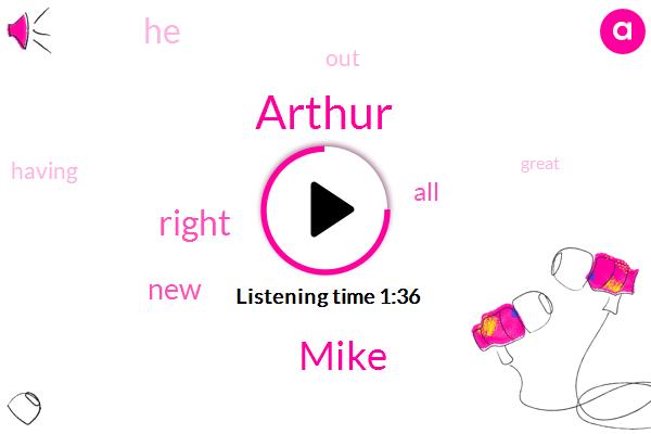 Arthur,Mike