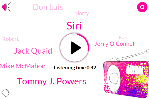 Siri,Tommy J. Powers,Jack Quaid,Mike Mcmahon,Jerry O'connell,Don Luis,CBS,Morty,Robert,Rick