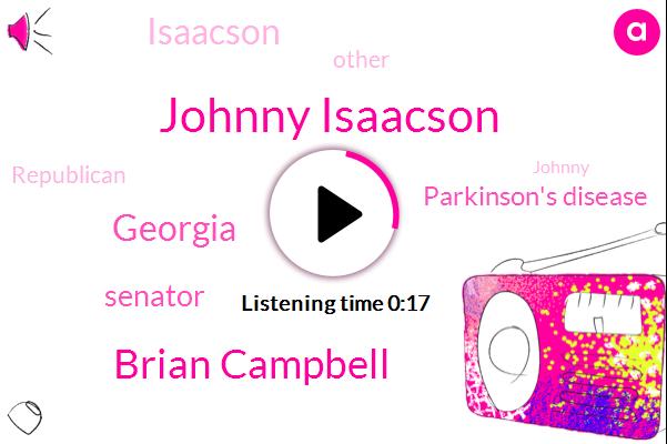Johnny Isaacson,Georgia,Senator,TOM,Parkinson's Disease,Brian Campbell