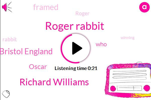 Roger Rabbit,Richard Williams,Bristol England,Oscar