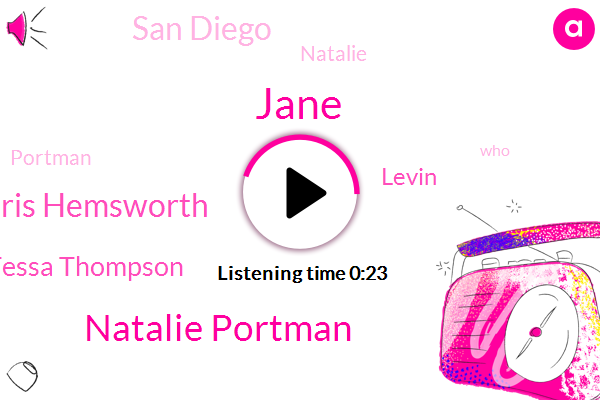 Natalie Portman,Jane,Chris Hemsworth,San Diego,Tessa Thompson,Levin