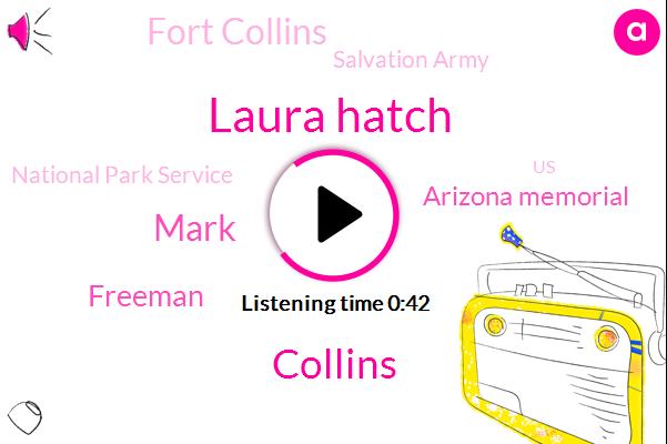 Arizona Memorial,Fort Collins,Laura Hatch,Salvation Army,Collins,National Park Service,United States,Hawaii,Theft,Mark,Freeman,Twenty-Seven-Year