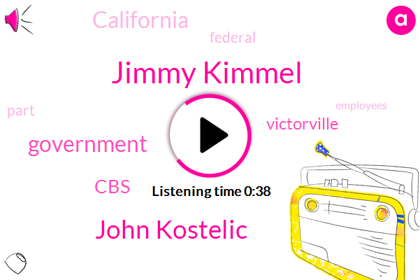 Jimmy Kimmel,John Kostelic,Victorville,CBS,Government,California