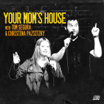A highlight from 620 - Your Mom's House with Christina P and Tom Segura
