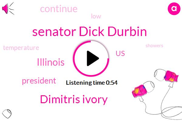 Illinois,Senator Dick Durbin,WGN,Dimitris Ivory,President Trump,United States