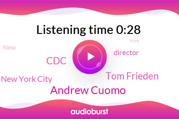 Andrew Cuomo,Tom Frieden,New York City,CDC,Director