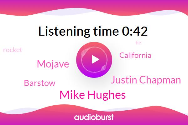 Mike Hughes,Justin Chapman,AP,Mojave,Barstow,California