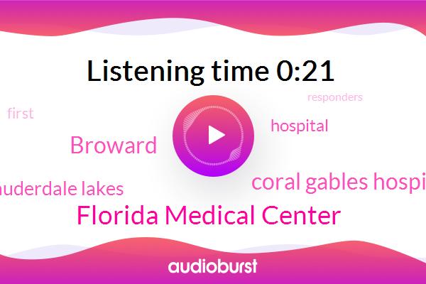 Florida Medical Center,Coral Gables Hospital,Broward,Lauderdale Lakes