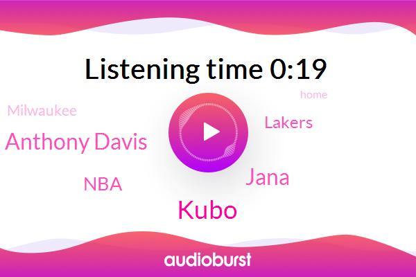 NBA,Lakers,Jana,Kubo,Lebron James Anthony Davis,Milwaukee