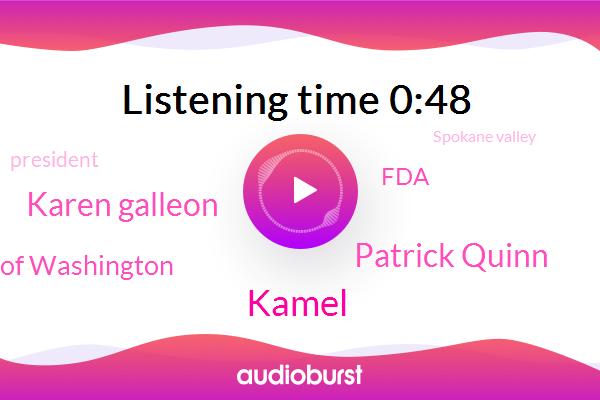 Kamel,Patrick Quinn,Chloroquine,Karen Galleon,Spokane Valley,President Trump,University Of Washington,FDA