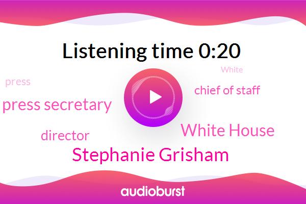Stephanie Grisham,Press Secretary,White House,Director,Chief Of Staff