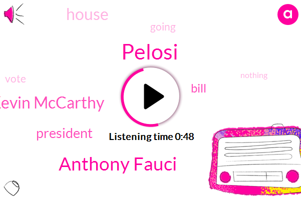 Pelosi,President Trump,Anthony Fauci,Kevin Mccarthy