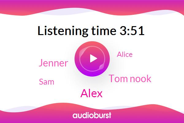 Alex,Tom Nook,Jenner,SAM,Alice