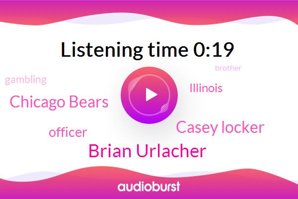 Brian Urlacher,Officer,Casey Locker,Chicago Bears,Illinois