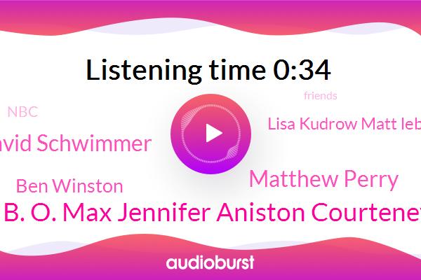 H. B. O. Max Jennifer Aniston Courteney,Matthew Perry,David Schwimmer,Ben Winston,Lisa Kudrow Matt Leblanc,NBC