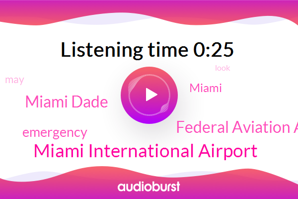 Miami International Airport,Federal Aviation Administration,Miami Dade