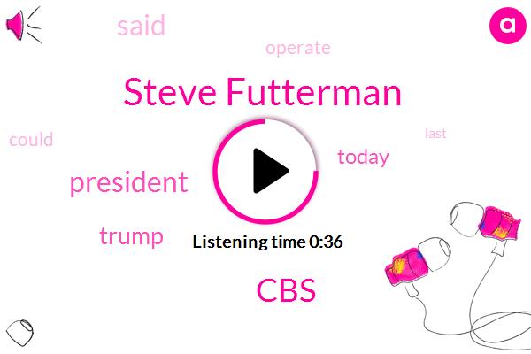 Steve Futterman,President Trump,CBS