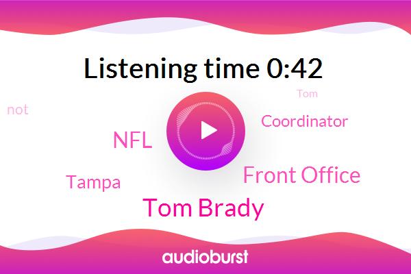Tom Brady,Coordinator,Front Office,Tampa,NFL