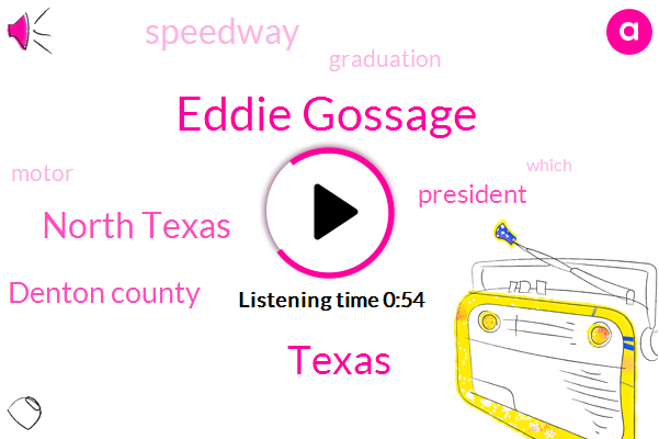 North Texas,Eddie Gossage,Texas,Denton County,President Trump