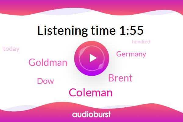Europe,Coleman,Germany,Brent,Goldman,DOW