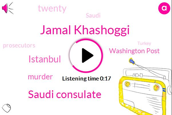 Murder,Saudi Consulate,Istanbul,Jamal Khashoggi,Washington Post