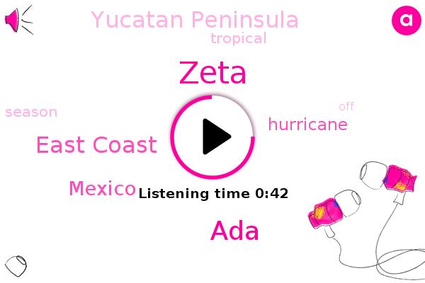 Hurricane,East Coast,ADA,Zeta,Mexico,Yucatan Peninsula